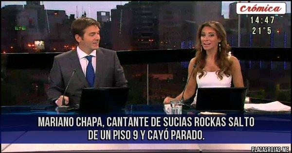 Placas Rojas - Mariano Chapa, Cantante de Sucias Rockas salto de un piso 9 y cayó parado.