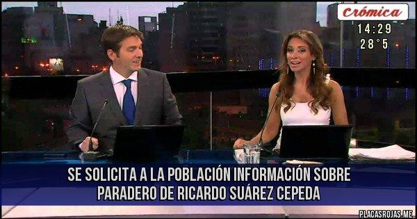 Placas Rojas - Se solicita a la población información sobre paradero de Ricardo Suárez Cepeda