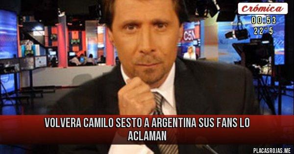 Placas Rojas - Volvera Camilo Sesto a Argentina Sus fans lo aclaman