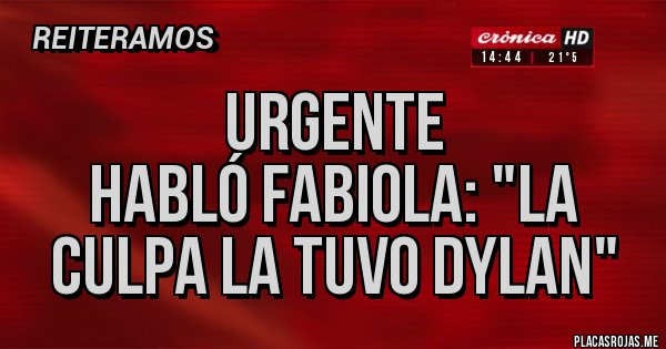 Placas Rojas - Urgente  Habló Fabiola: