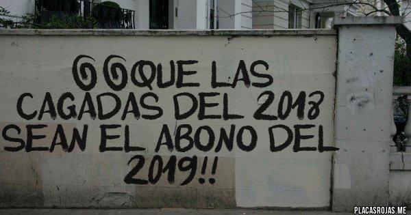 Placas Rojas - ¡¡Que las cagadas del 2018 sean el abono del 2019!!