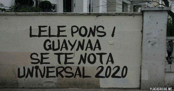 Placas Rojas - Lele Pons & Guaynaa Se Te Nota Universal 2020