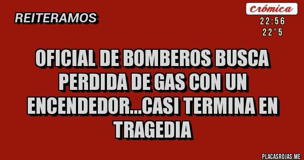 Oficial de Bomberos busca perdida de gas con un encendedor...casi termina en tragedia