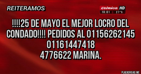 Placas Rojas - !!!!25 de Mayo el mejor locro del condado!!!! pedidos al 01156262145 01161447418  4776622 Marina.