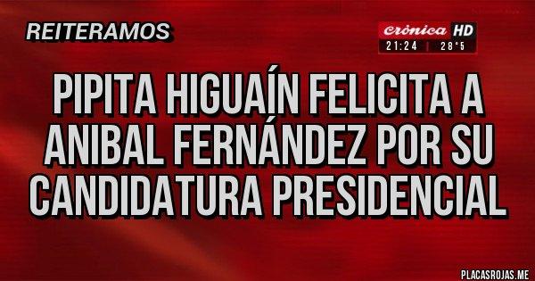 Placas Rojas - Pipita Higuaín felicita a Anibal Fernández por su candidatura presidencial