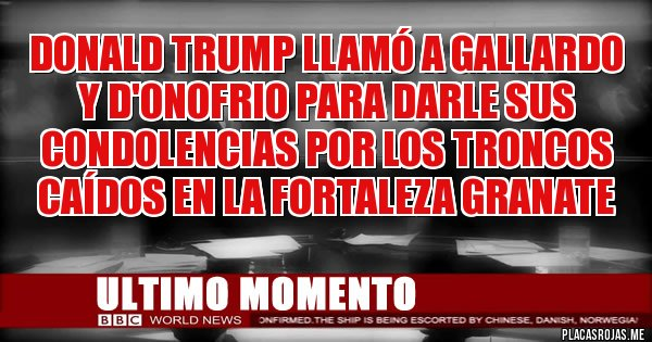 Placas Rojas - Donald Trump llamó a Gallardo y D'onofrio para darle sus condolencias por los troncos caídos en La Fortaleza Granate