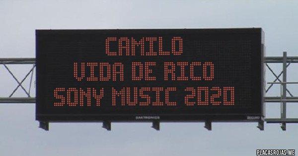 Placas Rojas - Camilo Vida de Rico Sony Music 2020