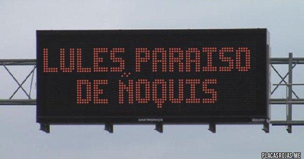 Placas Rojas - LULES PARAISO DE ÑOQUIS