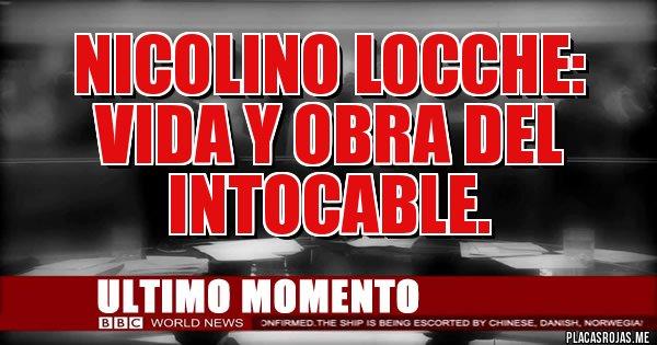 Placas Rojas - Nicolino Locche: vida y obra del intocable.