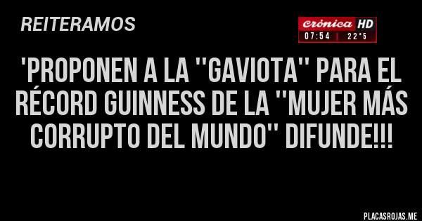 'Proponen a la ''Gaviota'' para el récord Guinness de la ''mujer más corrupto del mundo'' DIFUNDE!!!