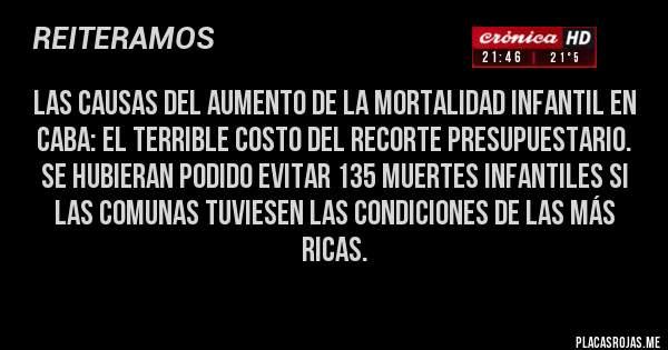 Las causas del aumento de la mortalidad infantil en CABA: El terrible costo del recorte presupuestario. Se hubieran podido evitar 135 muertes infantiles si las comunas tuviesen las condiciones de las más ricas.