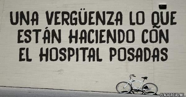 Placas Rojas - Una vergüenza lo que están haciendo con el Hospital POSADAS