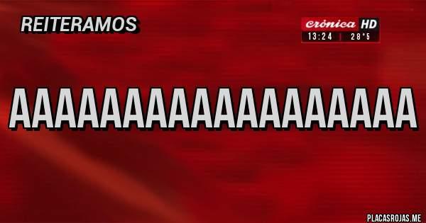 Placas Rojas - aaaaaaaaaaaaaaaaaa