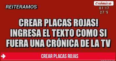 Crear Placas Rojas